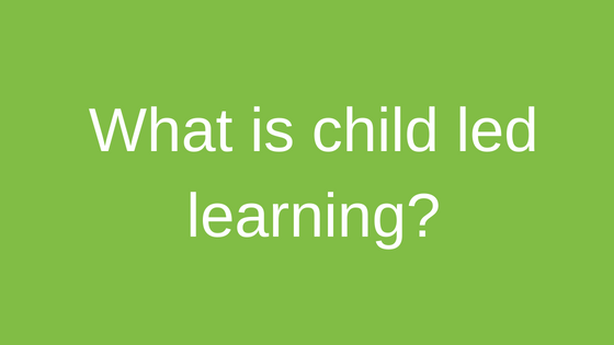 TCH child led learning explained